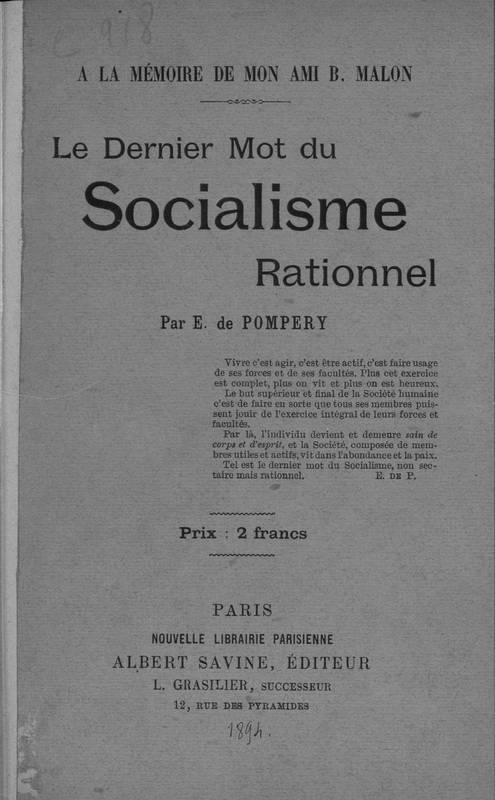 A la mémoire de mon ami B. Malon. Le dernier mot du socialisme rationnel