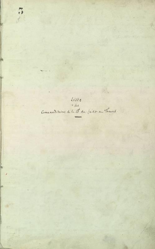 Liste des commanditaires de la Société du Crédit au Travail 1863-1868