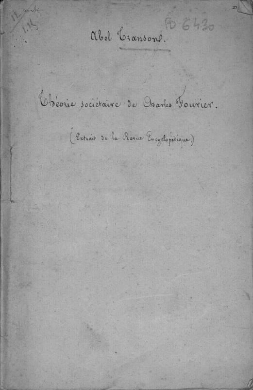 Théorie sociétaire de Charles Fourier ou art d'établir en tout pays des associations domestiques-agricoles de quatre à cinq cent familles